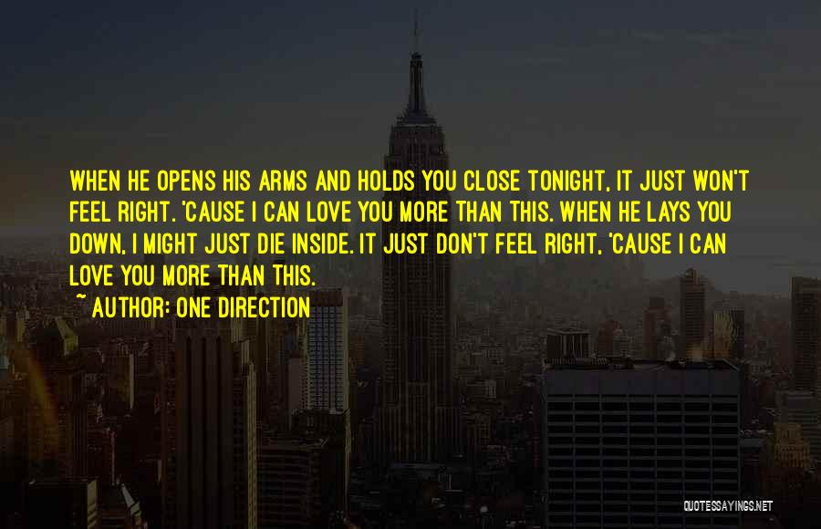 Feel So Close To You Right Now Quotes By One Direction