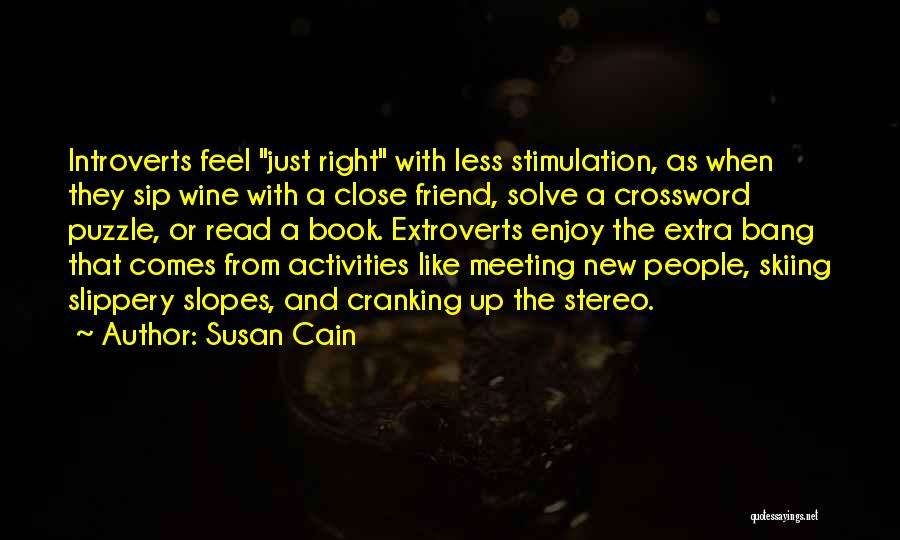 Feel So Close To You Right Now Quotes By Susan Cain