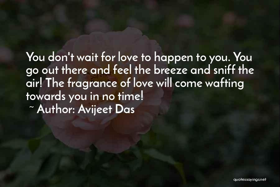 Feel The Breeze Quotes By Avijeet Das