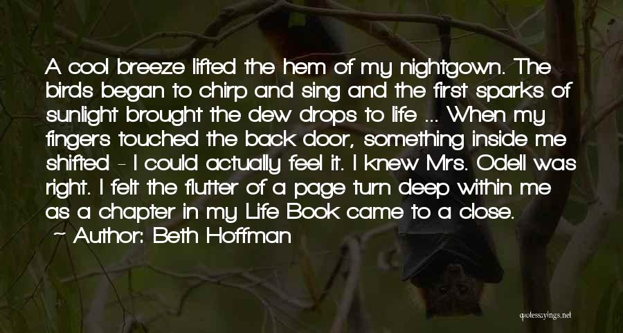 Feel The Breeze Quotes By Beth Hoffman