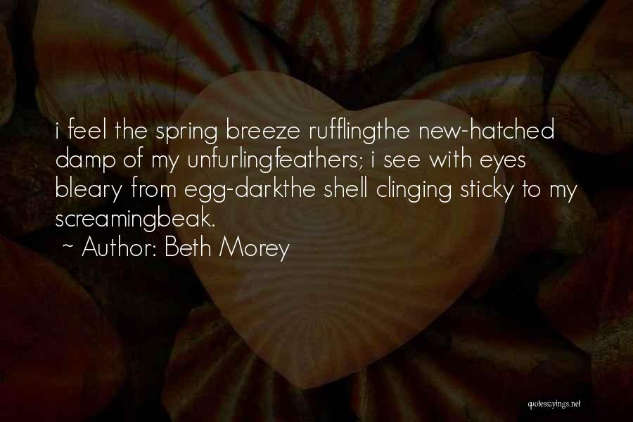 Feel The Breeze Quotes By Beth Morey