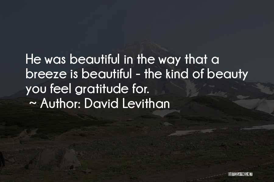 Feel The Breeze Quotes By David Levithan