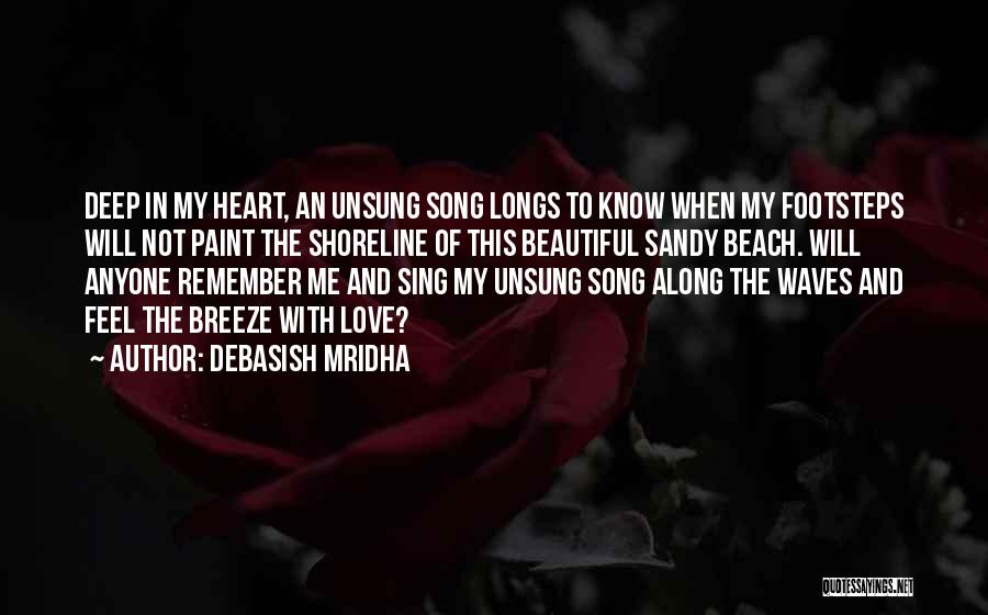 Feel The Breeze Quotes By Debasish Mridha