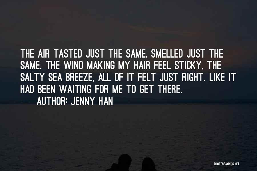 Feel The Breeze Quotes By Jenny Han