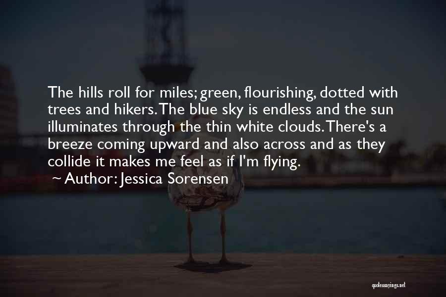 Feel The Breeze Quotes By Jessica Sorensen