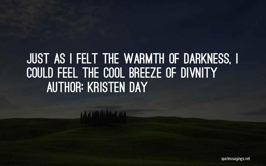 Feel The Breeze Quotes By Kristen Day