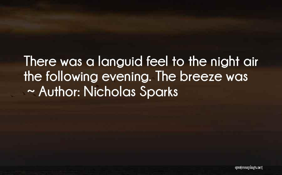 Feel The Breeze Quotes By Nicholas Sparks