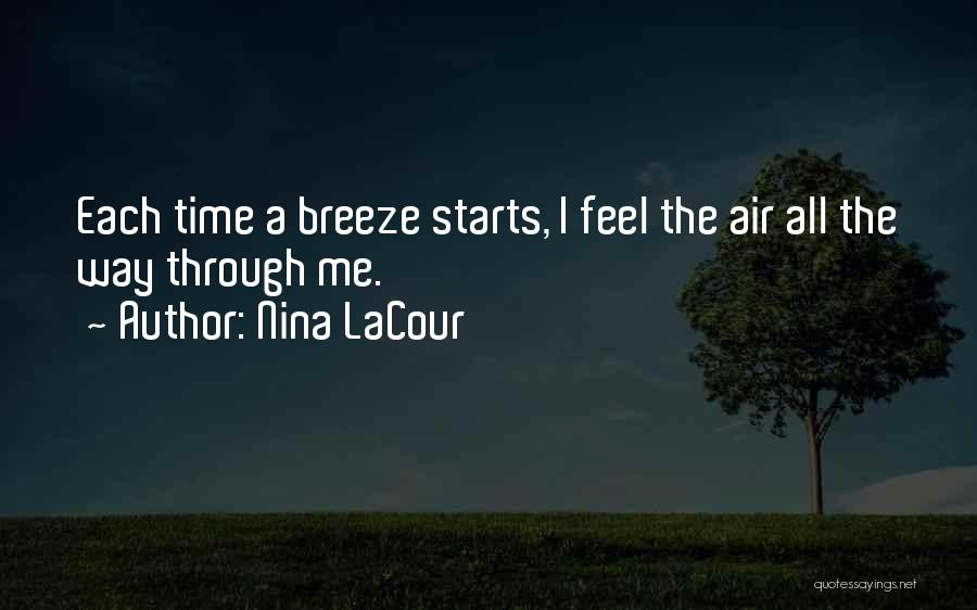 Feel The Breeze Quotes By Nina LaCour