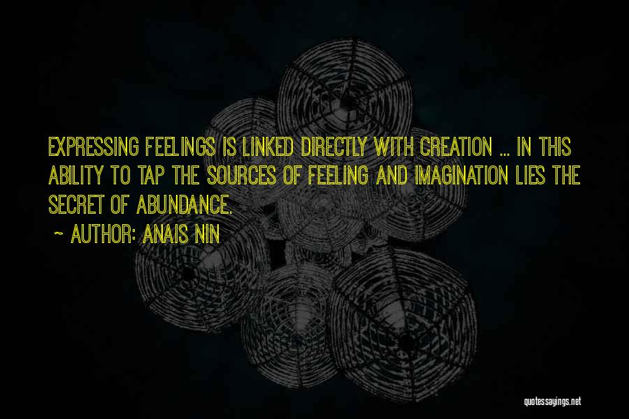 Feeling Abundance Quotes By Anais Nin