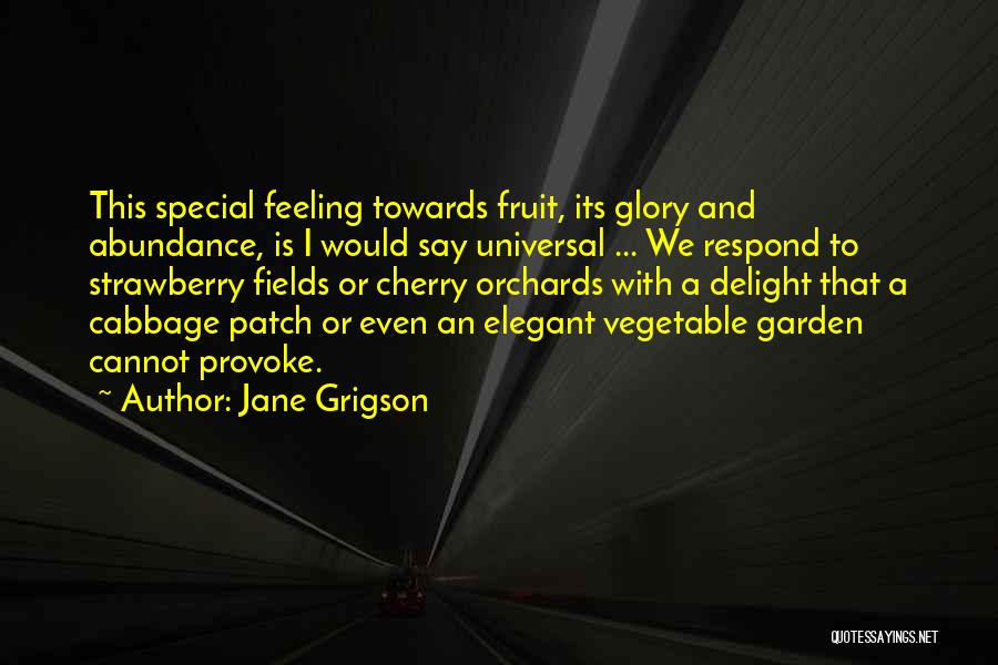 Feeling Abundance Quotes By Jane Grigson