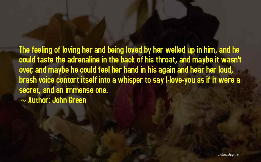 Feeling Abundance Quotes By John Green