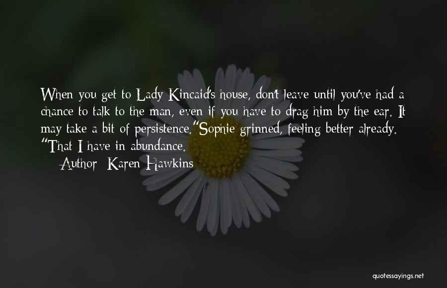 Feeling Abundance Quotes By Karen Hawkins