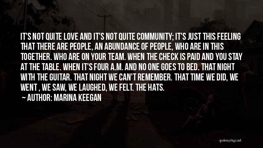 Feeling Abundance Quotes By Marina Keegan