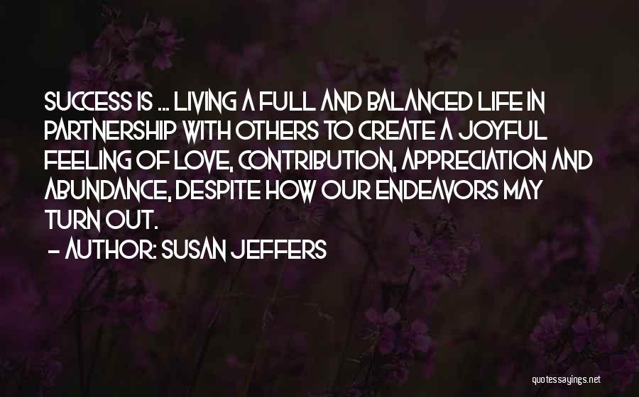 Feeling Abundance Quotes By Susan Jeffers