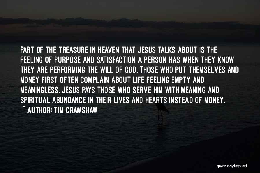 Feeling Abundance Quotes By Tim Crawshaw