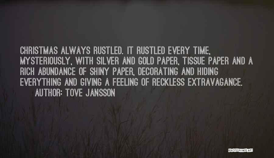 Feeling Abundance Quotes By Tove Jansson