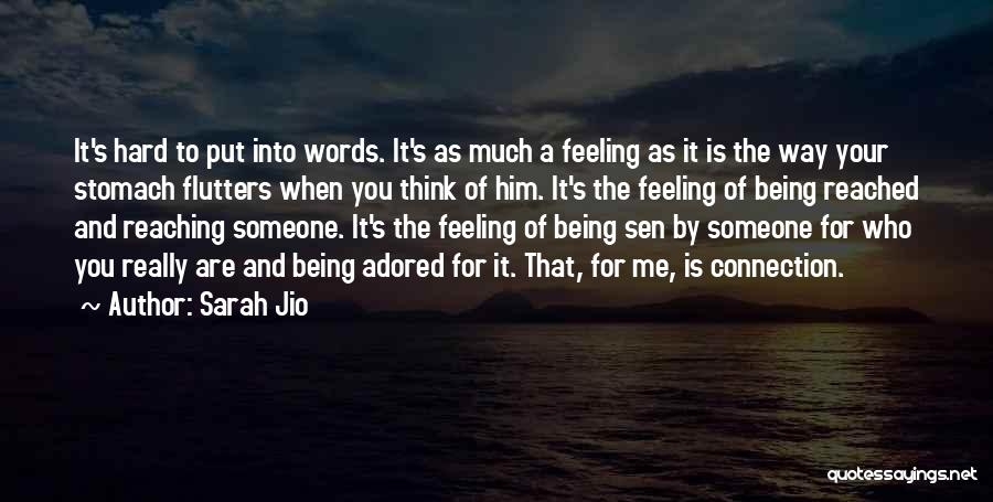 Feeling Adored Quotes By Sarah Jio