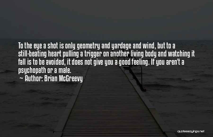 Feeling Avoided By Someone Quotes By Brian McGreevy