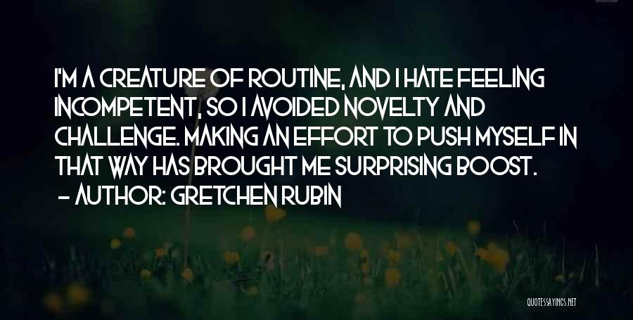 Feeling Avoided By Someone Quotes By Gretchen Rubin
