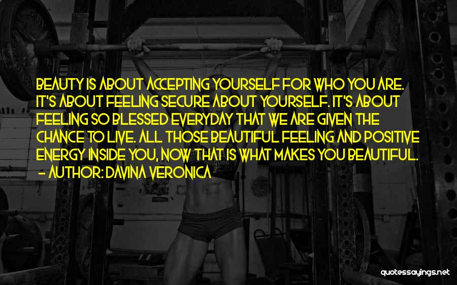 Feeling Beautiful Inside And Out Quotes By Davina Veronica