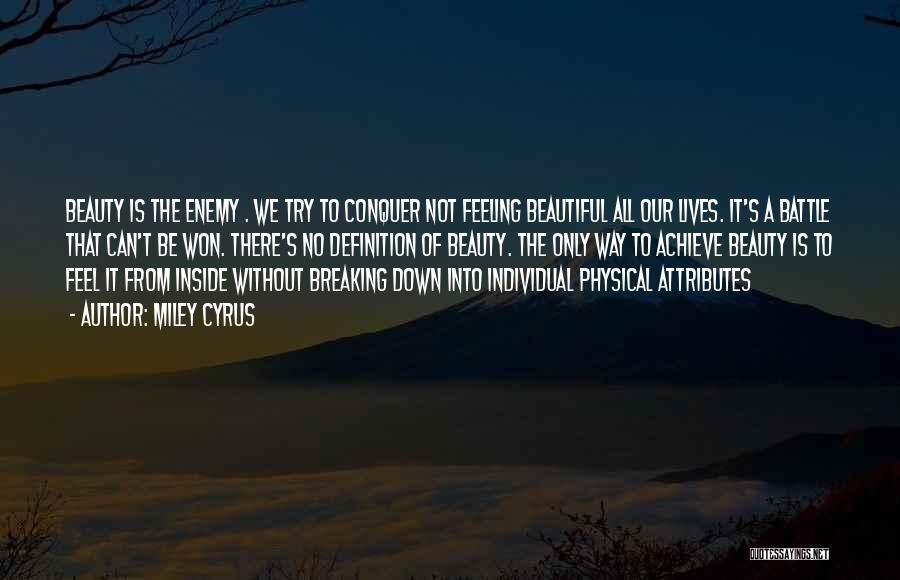 Feeling Beautiful Inside And Out Quotes By Miley Cyrus