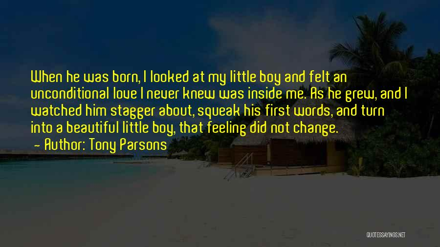 Feeling Beautiful Inside And Out Quotes By Tony Parsons