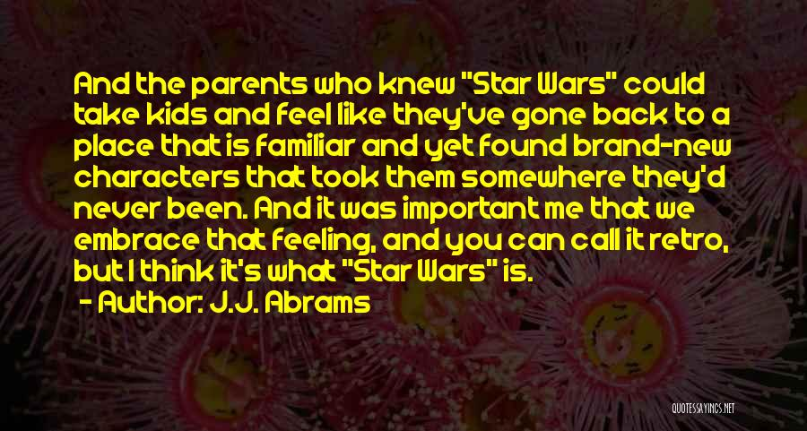 Feeling Brand New Quotes By J.J. Abrams
