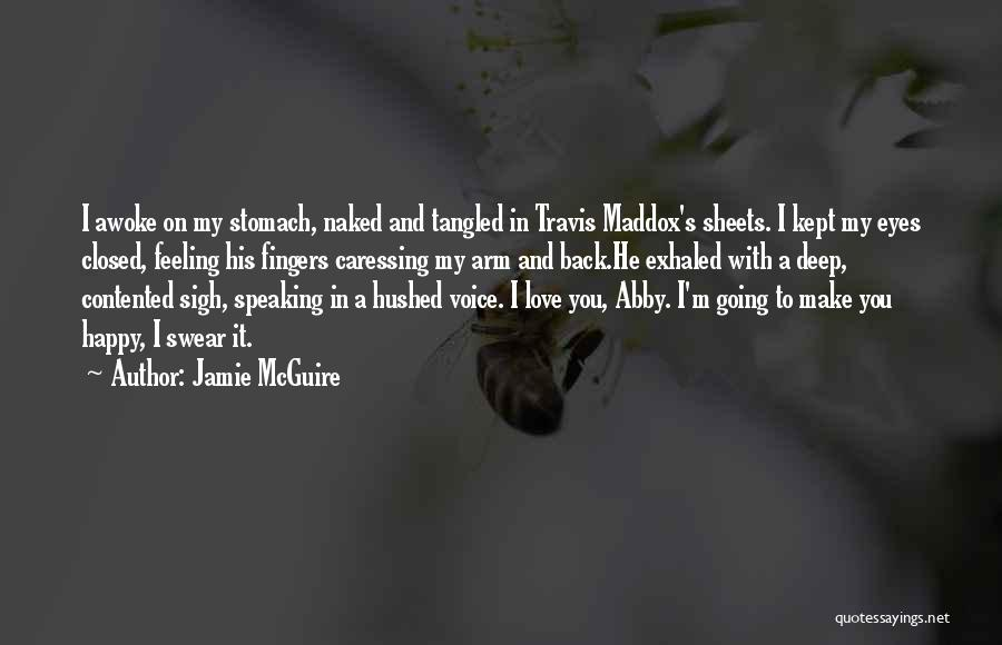 Feeling Contented Quotes By Jamie McGuire