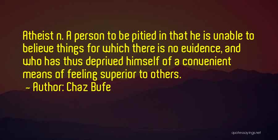 Feeling Convenient Quotes By Chaz Bufe