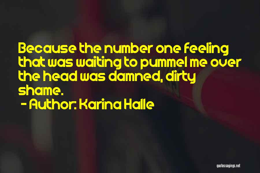 Feeling Damned Quotes By Karina Halle