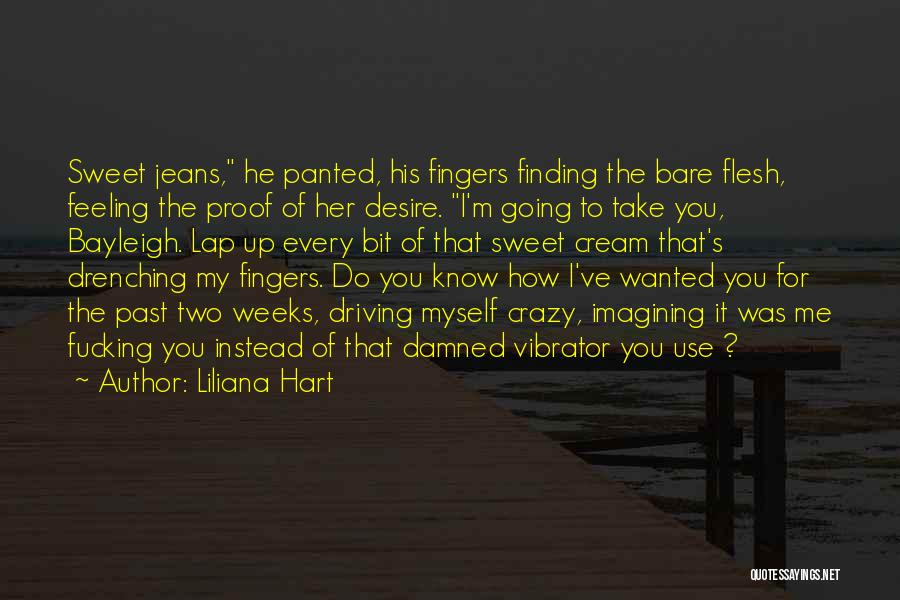 Feeling Damned Quotes By Liliana Hart