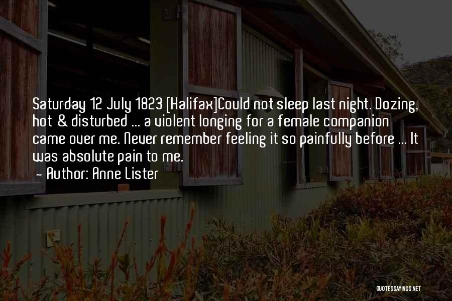 Feeling Disturbed Quotes By Anne Lister