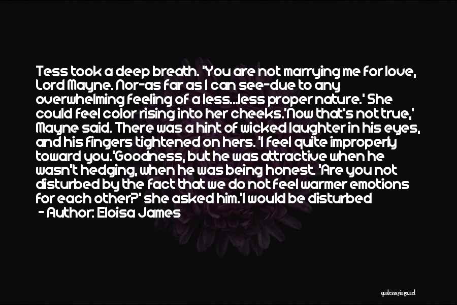 Feeling Disturbed Quotes By Eloisa James