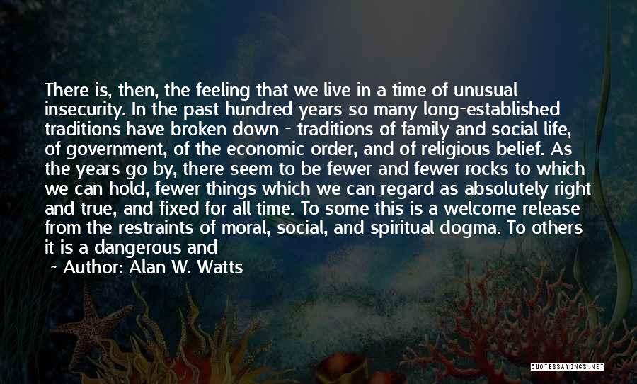Feeling Down For No Reason Quotes By Alan W. Watts