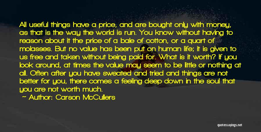 Feeling Down For No Reason Quotes By Carson McCullers