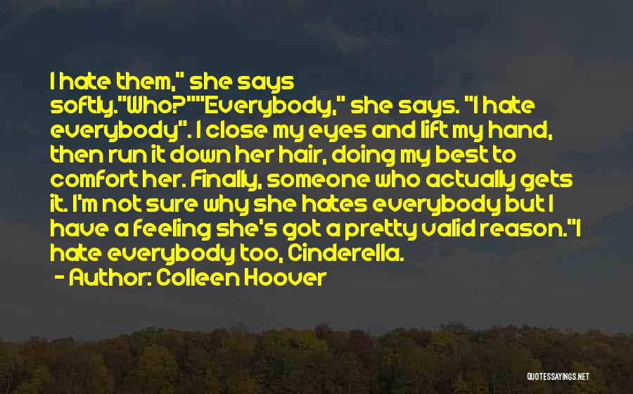 Feeling Down For No Reason Quotes By Colleen Hoover