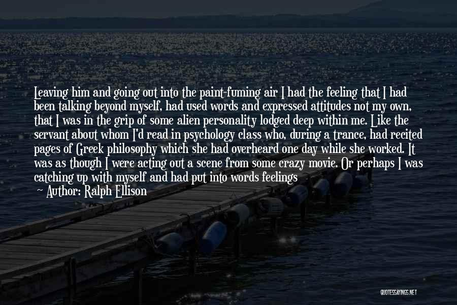 Feeling Down For No Reason Quotes By Ralph Ellison
