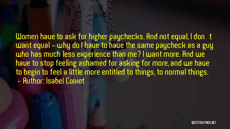 Feeling Entitled Quotes By Isabel Coixet