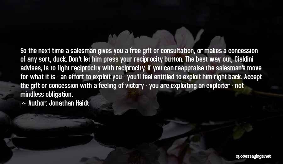 Feeling Entitled Quotes By Jonathan Haidt