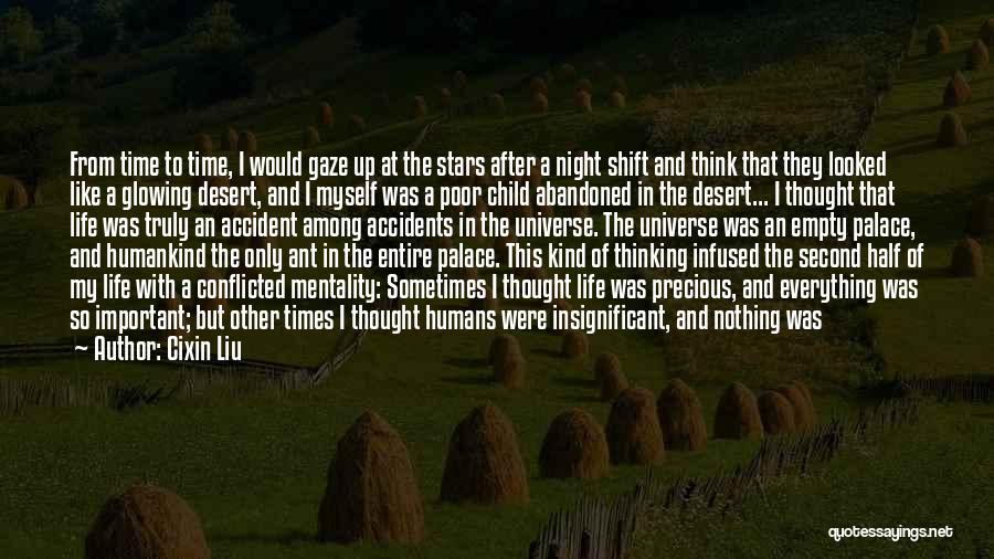 Feeling Insignificant Quotes By Cixin Liu