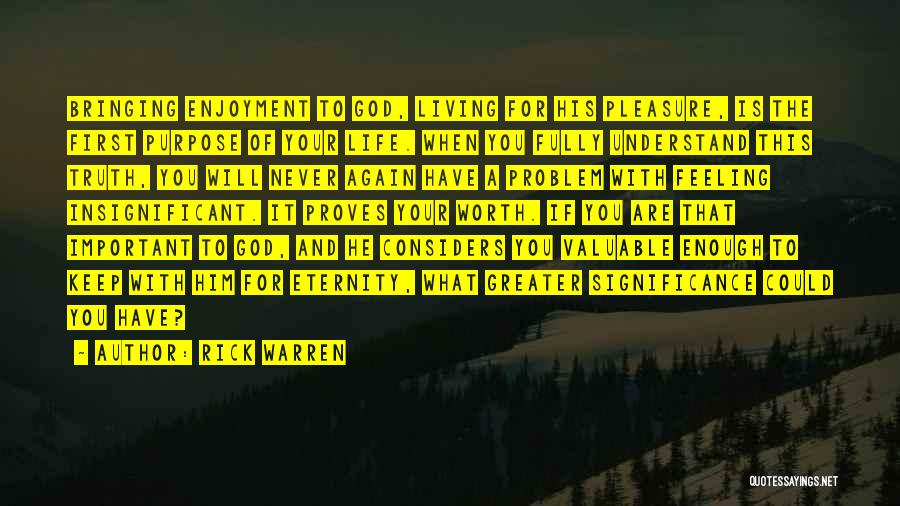 Feeling Insignificant Quotes By Rick Warren