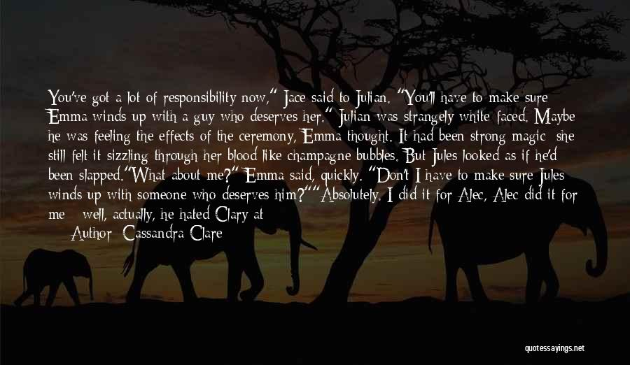 Feeling Like The Odd One Out Quotes By Cassandra Clare