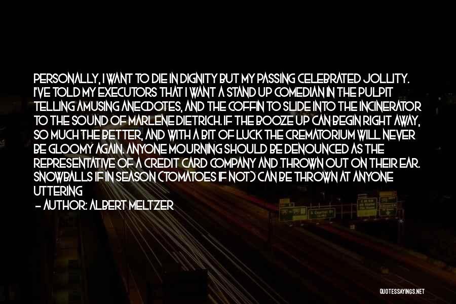 Feeling Much Better Quotes By Albert Meltzer