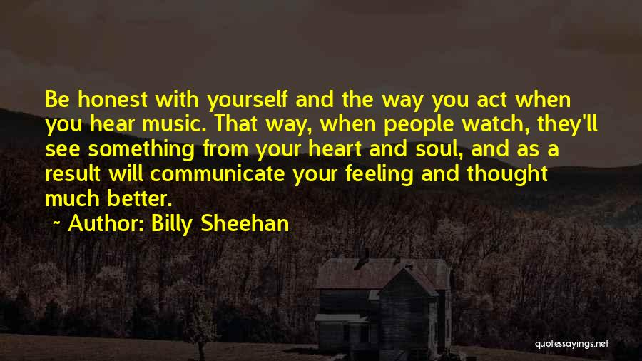 Feeling Much Better Quotes By Billy Sheehan