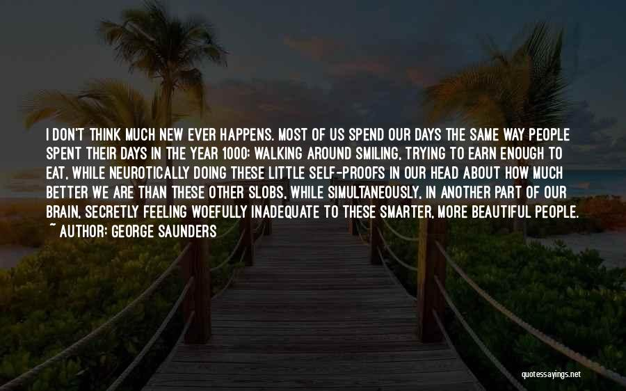 Feeling Much Better Quotes By George Saunders