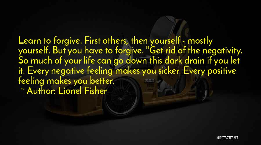 Feeling Much Better Quotes By Lionel Fisher
