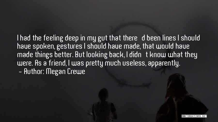 Feeling Much Better Quotes By Megan Crewe