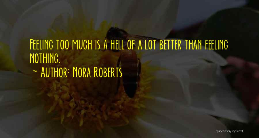 Feeling Much Better Quotes By Nora Roberts