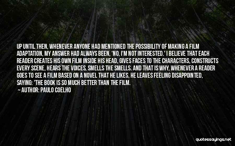 Feeling Much Better Quotes By Paulo Coelho