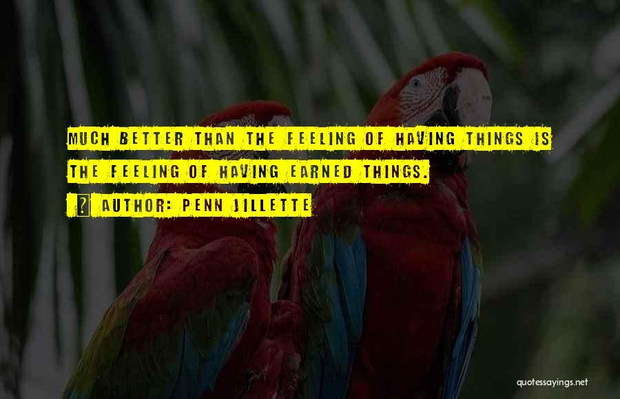 Feeling Much Better Quotes By Penn Jillette